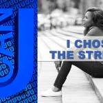 I chose the streets