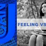 Feelings vs. Faith