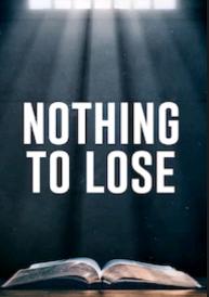 Nothing to lose 2