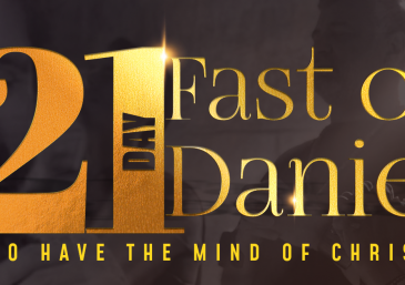 Fast of Daniel: 21 Days To Have the Mind of Christ
