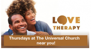 Love Therapy – Thursdays at The Universal Church near you