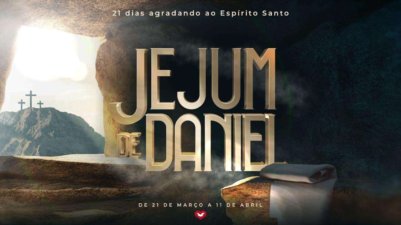 Jejum de Daniel começa no próximo domingo, dia 21 de março